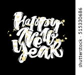 happy new year hand lettering... | Shutterstock .eps vector #515330686