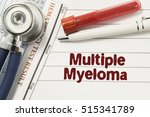 diagnosis of multiple myeloma.... | Shutterstock . vector #515341789