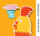 happy chinese new year 2017... | Shutterstock .eps vector #515401060