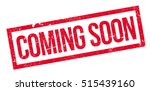 coming soon rubber stamp.... | Shutterstock .eps vector #515439160