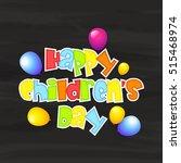 a beautiful card of children's... | Shutterstock .eps vector #515468974