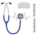 stethoscope. medical equipment... | Shutterstock .eps vector #515481268