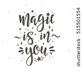 magic is in you inspirational... | Shutterstock .eps vector #515501554