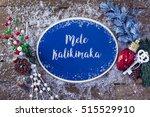 mele kalikimaka written in... | Shutterstock . vector #515529910