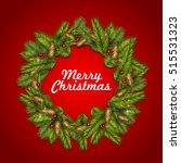 christmas background with fir... | Shutterstock .eps vector #515531323