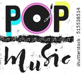 pop music text art colorful... | Shutterstock .eps vector #515538514