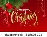 christmas tree branches border... | Shutterstock .eps vector #515605228