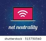 net neutrality concept... | Shutterstock .eps vector #515750560