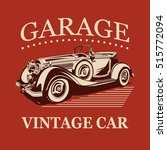 vintage car garage label. | Shutterstock .eps vector #515772094