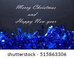 blackboard with christmas... | Shutterstock . vector #515863306