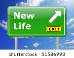 new life concept with road sign ... | Shutterstock . vector #51586993