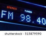 fm tuner radio display. stereo... | Shutterstock . vector #515879590