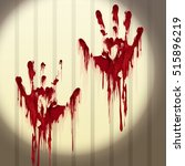 bloody hand prints on a wall... | Shutterstock .eps vector #515896219