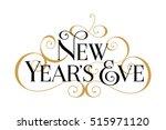 new year's eve. handwritten... | Shutterstock .eps vector #515971120