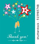 thank you card. glasses with... | Shutterstock .eps vector #515985748