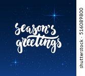 season's greetings   lettering... | Shutterstock .eps vector #516089800