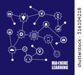 machine learning and internet... | Shutterstock .eps vector #516104218