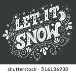 let it snow. christmas retro... | Shutterstock .eps vector #516136930