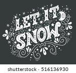 let it snow. christmas retro... | Shutterstock .eps vector #516136930