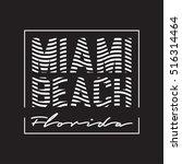 miami beach typography. t shirt ... | Shutterstock .eps vector #516314464
