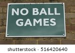 sign on a wall warning against... | Shutterstock . vector #516420640