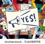 Small photo of Yes Yeah Affirmative Absolutely Right Sure Concept