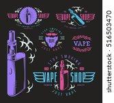 vapor bar and vape shop labels. ... | Shutterstock .eps vector #516503470