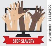 anti slavery  anti human... | Shutterstock .eps vector #516524500