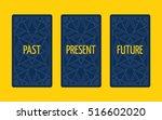 three card tarot spread.... | Shutterstock .eps vector #516602020