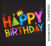 colorful happy birthday... | Shutterstock .eps vector #516609310