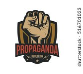 propaganda badge  fist hand | Shutterstock .eps vector #516701023