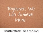 Together  We Can Achieve More....