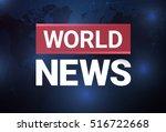 news background  breaking news... | Shutterstock .eps vector #516722668