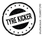tyre kicker stamp sign text... | Shutterstock . vector #516807190