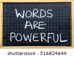 the phrase words are powerful...   Shutterstock . vector #516824644
