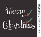 handwritten phrase merry... | Shutterstock .eps vector #516868804