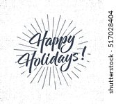 Happy Holidays Text And...