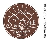 stay wild camping child old... | Shutterstock .eps vector #517028410