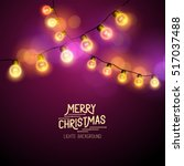 christmas fairy lights  ... | Shutterstock .eps vector #517037488