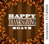 happy thanksgiving card with... | Shutterstock .eps vector #517185046