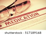 medication   printed diagnosis... | Shutterstock . vector #517189168