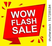sale poster with wow flash sale ... | Shutterstock .eps vector #517200184