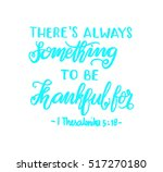 there is always something to be ... | Shutterstock .eps vector #517270180