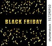 black friday. luxury texture.... | Shutterstock .eps vector #517290910