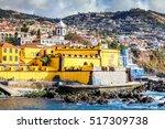 old castle in funchal  capital... | Shutterstock . vector #517309738