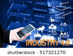 industry 4.0 bausiness man and... | Shutterstock . vector #517321270
