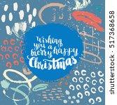 christmas card template. hand...   Shutterstock .eps vector #517368658