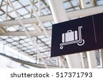 baggage sign in airport | Shutterstock . vector #517371793