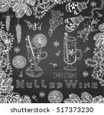 mulled wine hand drawn set on a ... | Shutterstock .eps vector #517373230