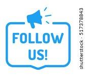 follow us  megaphone icon. flat ... | Shutterstock .eps vector #517378843